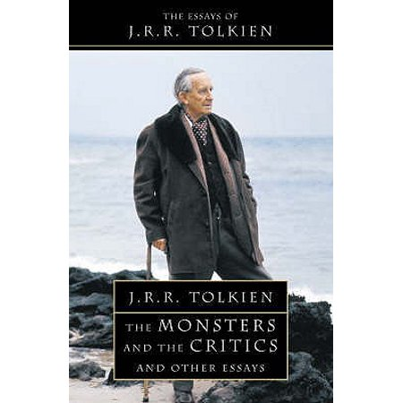 The Monsters and the Critics by Tolkien