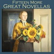Fifteen More Great Novellas - Audiobook