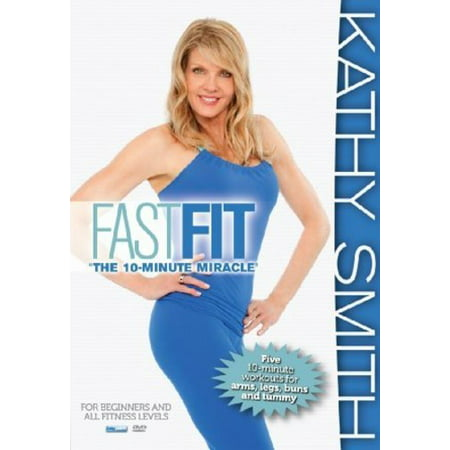 Kathy Smith: Fastest Five Ten Minute Workouts (Kathy Bates A Home Of Our Own)