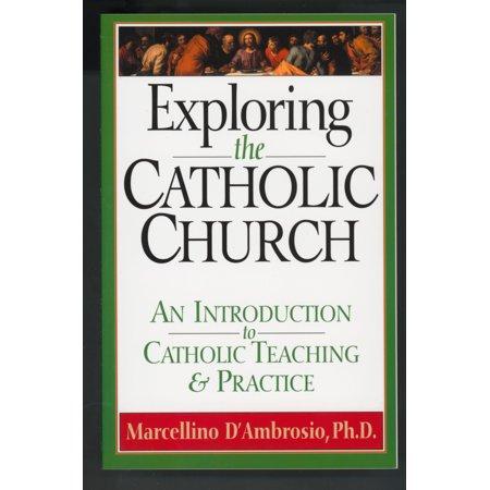 Exploring the Catholic Church : An Introduction to Catholic Teaching and - Catholic Halloween Teaching