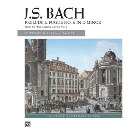 J. S. Bach, Prelude and Fugue No. 6 in D minor