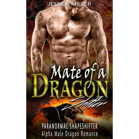 Mate of a Dragon Shifter (Paranormal Shapeshifter Alpha Male Dragon Romance) - (Best Dragon Shifter Romance Novels)