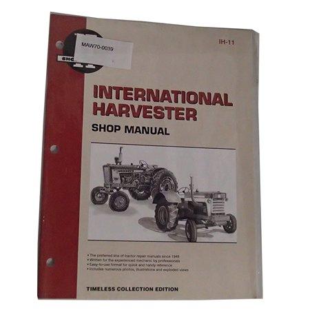 Shop Service Manual I&T IH-11 For International 600 (International I&t Shop Service Manual)