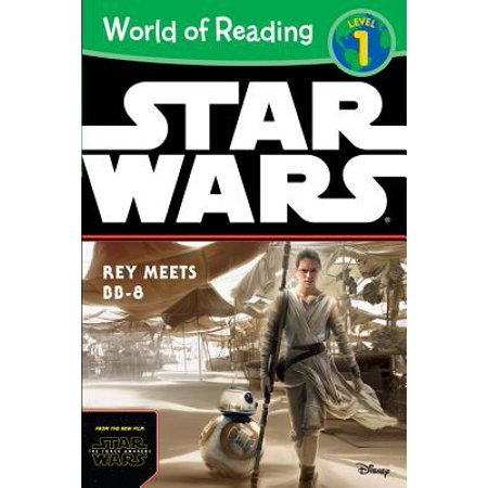 World of Reading Star Wars The Force Awakens: Rey Meets BB-8 : Level