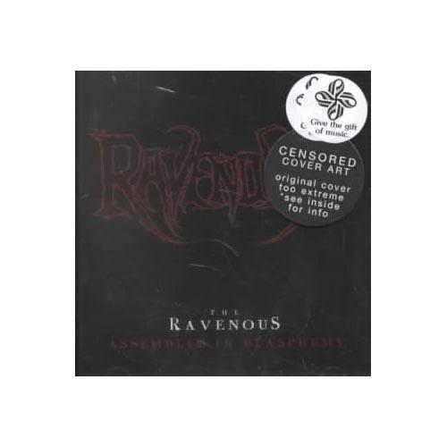 The Ravenous includes: Dan Lilker, Killjoy, Chris Reifert.