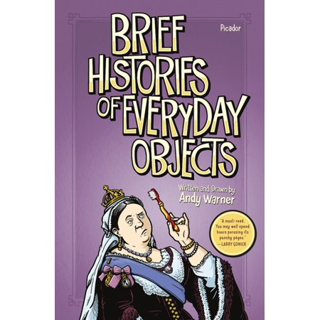 Brief Histories of Everyday Objects - eBook