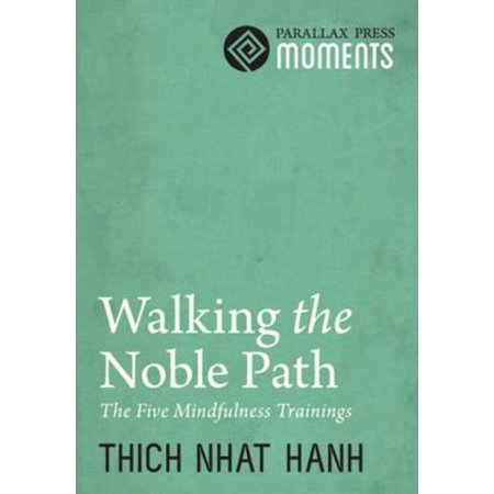 Walking the Noble Path - eBook (Noble 8 Fold Path Thich Nhat Hanh)