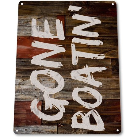 TIN SIGN B273 Gone Boating Boat Fish Fishing Lake Beach House Cottage Rustic Metal Decor, By (Fishing Tin Sign)