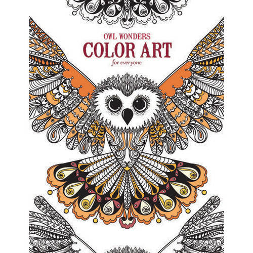 Owl Wonders Color Art for Everyone Adult Coloring Book