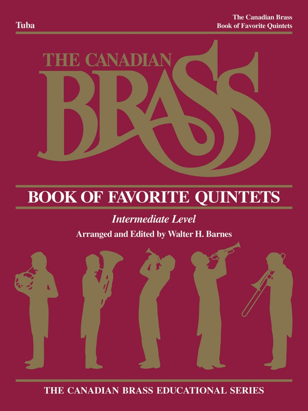 Canadian Brass The Canadian Brass Book of Favorite Quintets (Tuba in C (B.C.)) Brass... by