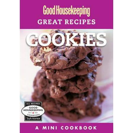 Good Cookies Recipes (Good Housekeeping Great Recipes: Cookies - eBook )