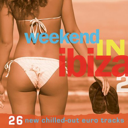Weekend in Ibiza 2 / Various (CD) (Digi-Pak)