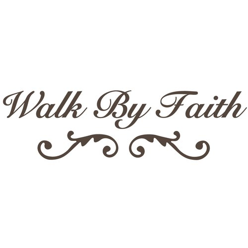 The Decal Guru Walk by Faith Wall Decal