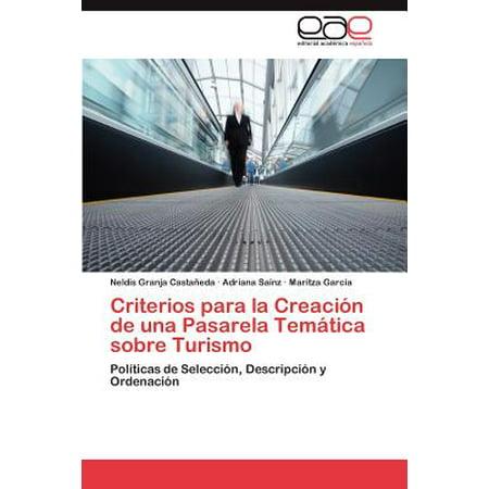 Criterios Para La Creacion de Una Pasarela Tematica Sobre Turismo