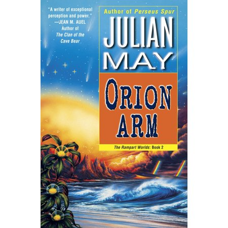 Orion Arm : The Rampart Worlds: Book 2