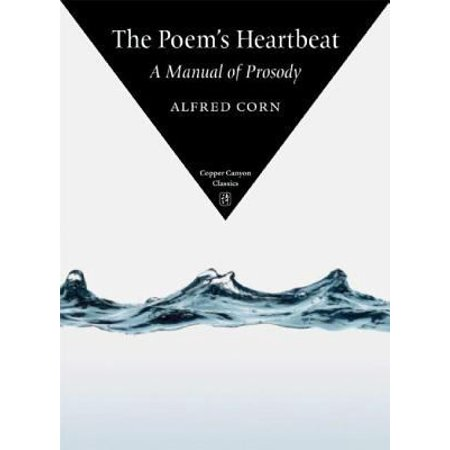 The Poems Heartbeat  A Manual Of Prosody