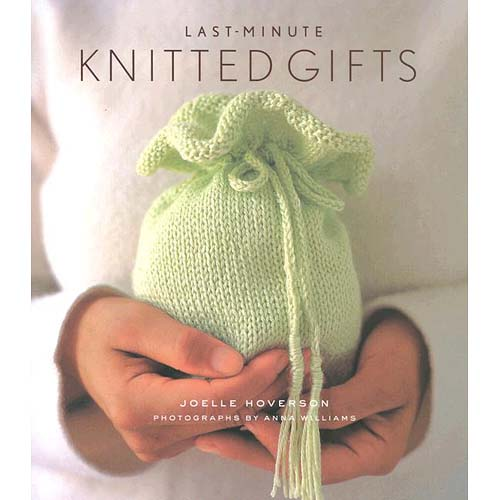 Last-Minute Knitted Gifts