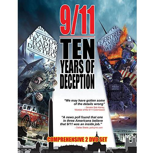 9/11: Ten Years Of Deception - Terrorism And Lies