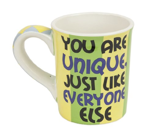 Tumbleweed Pottery You Are Unique Sarcastic Mug