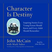 Character is Destiny - Audiobook