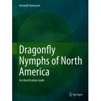 Dragonfly Nymphs of North America : An Identification Guide