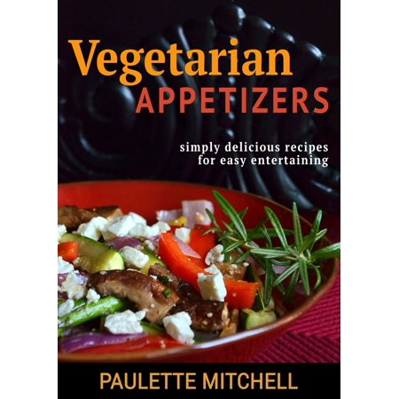 Vegetarian Appetizers - eBook (Vegetarian Appetizers For Halloween)