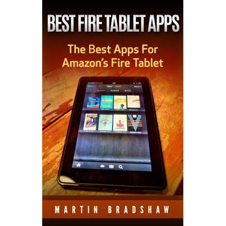 Best Fire Tablet Apps: The Best Apps For Amazon's Fire Tablet - (Best Baby Morphing App)