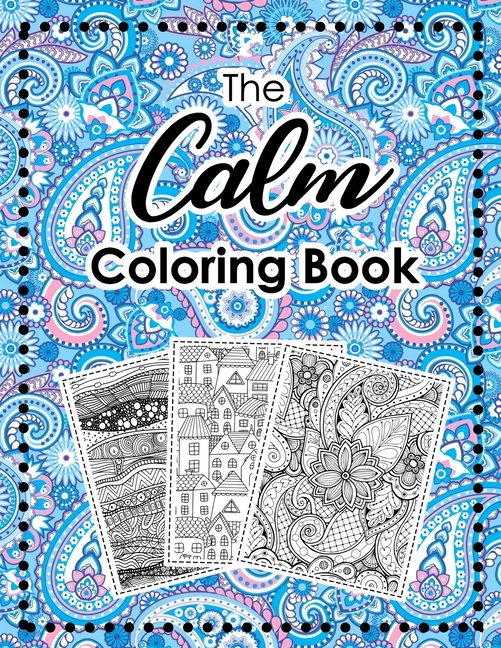 The Calm Coloring Book : Seamless Pattern Coloring Pages Help Relieve  Stress And Anxiety (Paperback) - Walmart.com - Walmart.com