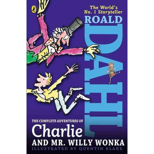 The Complete Adventures of Charlie and Mr. Willy Wonka: Charlie and the Chocolate Factory/ Charlie and the Great Glass Elevator