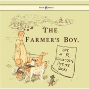 The Farmers Boy - Illustrated by Randolph Caldecott - eBook