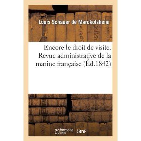 Encore Le Droit de Visite. Revue Administrative de la Marine Fran�aise