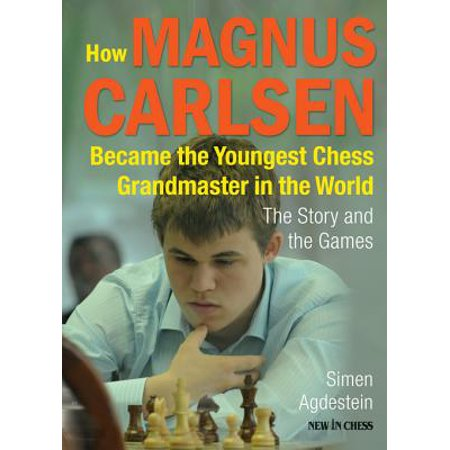 How Magnus Carlsen Became the Youngest Chess Grandmaster in the World -