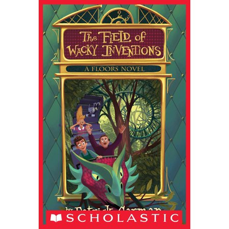 Floors #3: The Field of Wacky Inventions - eBook