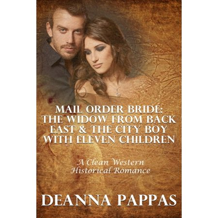 Mail Order Bride: The Widow From Back East & The City Boy With Eleven Children (A Clean Western Historical Romance) - eBook