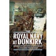 The Royal Navy at Dunkirk - eBook