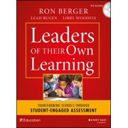 Leaders of Their Own Learning : Transforming Schools Through Student-Engaged Assessment