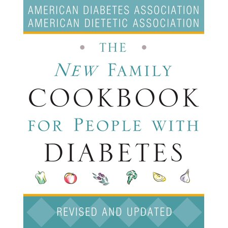 (The New Family Cookbook for People with Diabetes)