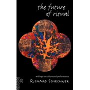 The Future of Ritual (Hardcover)
