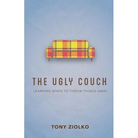 The Ugly Couch Learning When To Throw Things Away