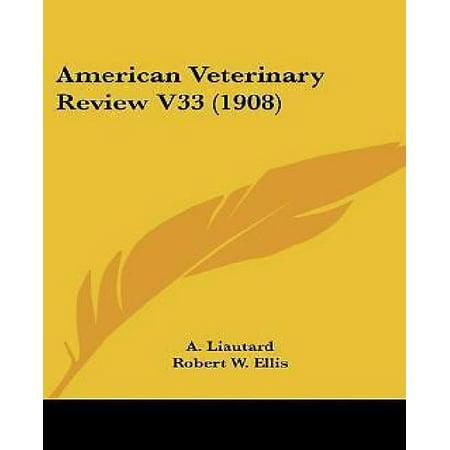 American Veterinary Review V33  1908
