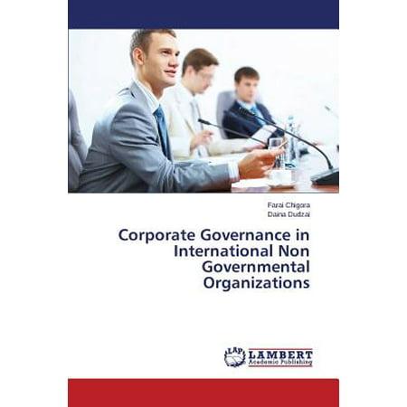 Corporate Governance in International Non Governmental (10 Examples Of International Non Governmental Organizations)
