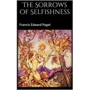 The Sorrows of Selfishness - eBook