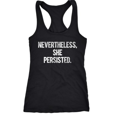 Crazy Dog Tshirts   Womens Nevertheless She Persisted Funny Political Congress Senate Fitness Tank Top