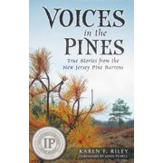 Voices in the Pines : True Stories from the New Jersey Pine Barrens