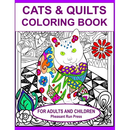 Cats and Quilts Coloring Book for Adults and Children: 24 Coloring Pages Featuring Cats and the Quilts They Love (Paperback)