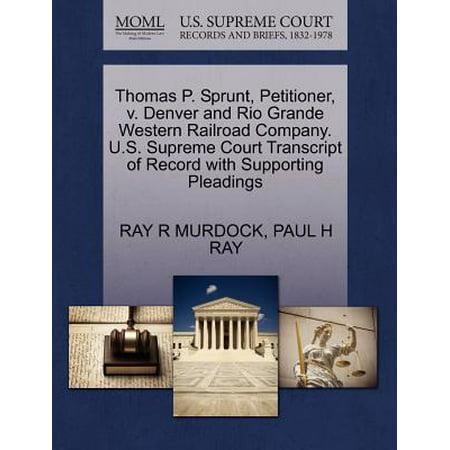 Thomas P. Sprunt, Petitioner, V. Denver and Rio Grande Western Railroad Company. U.S. Supreme Court Transcript of Record with Supporting Pleadings Denver And Rio Grande Western Railroad