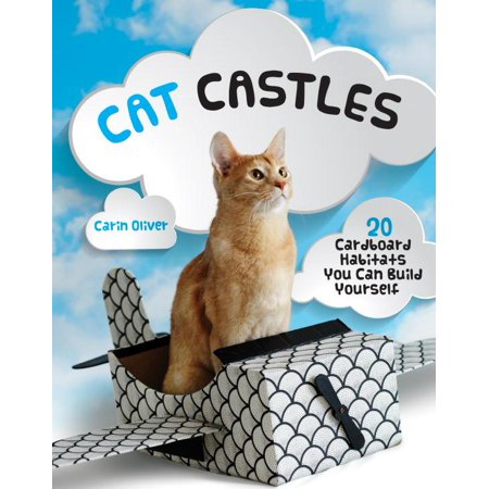 Cat Castles : 20 Cardboard Habitats You Can Build Yourself for $<!---->