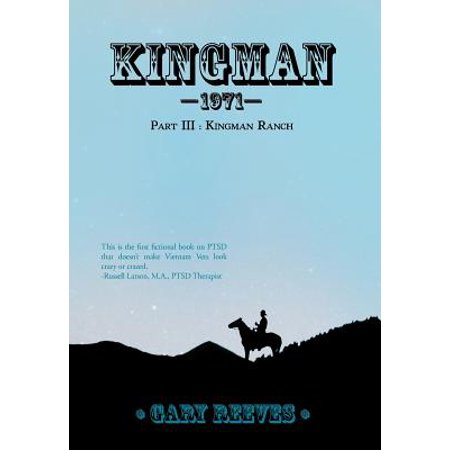 Kingman 1971 : Part III: Kingman Ranch