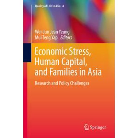 Economic Stress, Human Capital, and Families in Asia -
