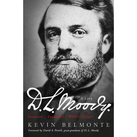 D.L. Moody - A Life - eBook (The Life Of Dl Moody By His Son)